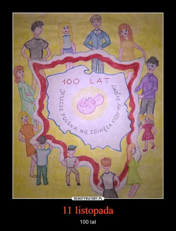 11 listopada – 100 lat