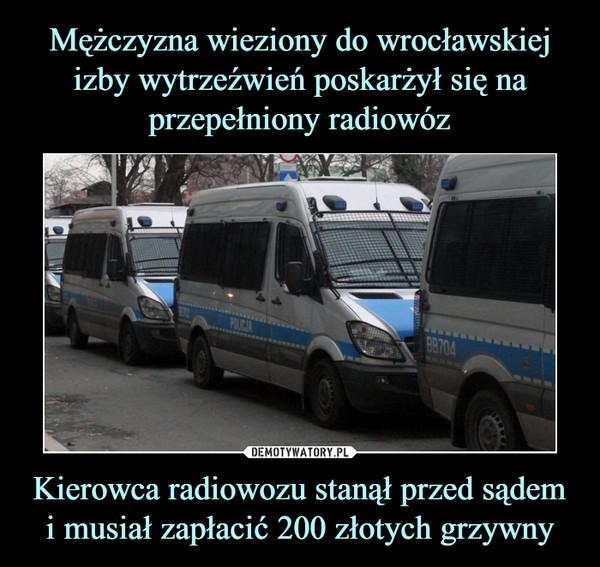 Kierowca radiowozu stanął przed sądem i musiał zapłacić 200 złotych grzywny –