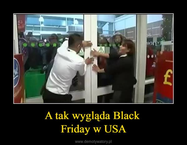 A tak wygląda Black Friday w USA –