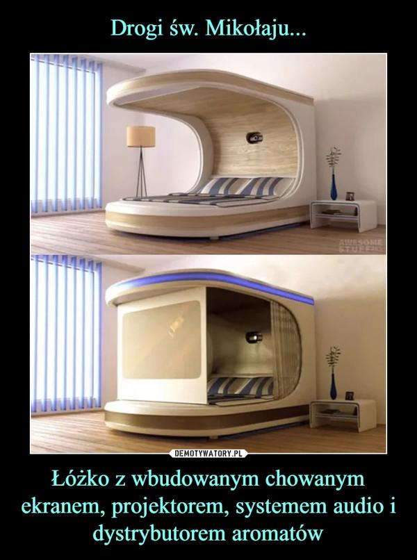 Łóżko z wbudowanym chowanym ekranem, projektorem, systemem audio i dystrybutorem aromatów –