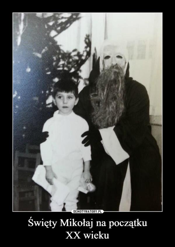 Święty Mikołaj na początkuXX wieku –