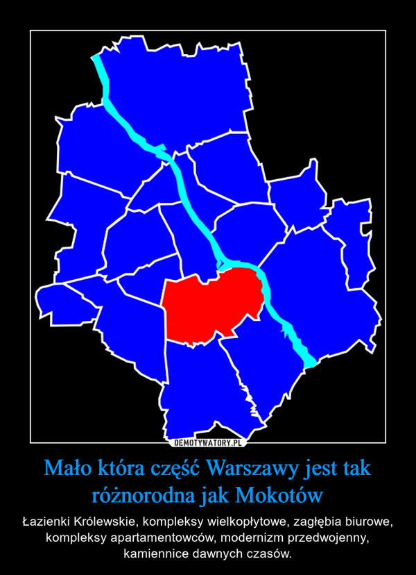 b67d7c7b0bd0 Mało która część Warszawy jest tak różnorodna jak Mokotów – Łazienki  Królewskie