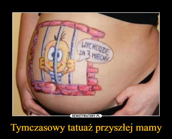 Tymczasowy tatuaż przyszłej mamy –