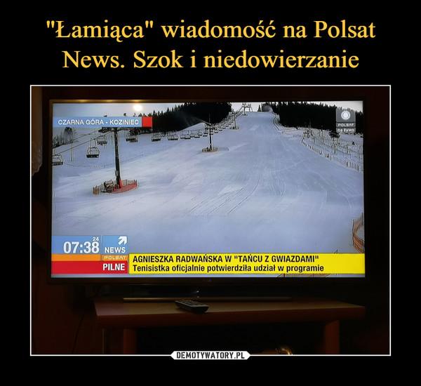 """""""Łamiąca"""" wiadomość na Polsat News. Szok i niedowierzanie"""