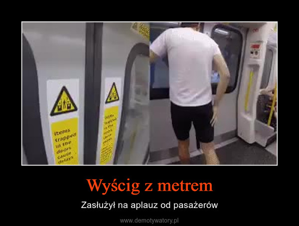 Wyścig z metrem – Zasłużył na aplauz od pasażerów