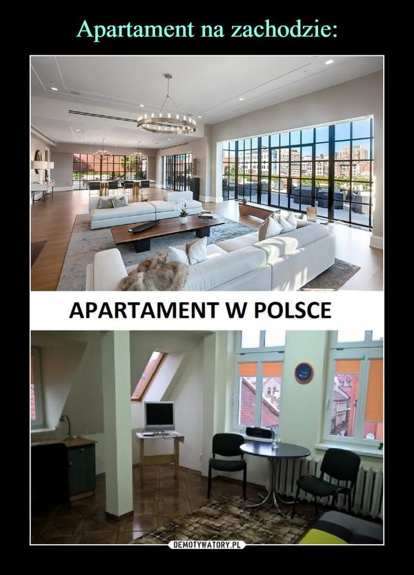 –  APARTAMENT W POLSCE