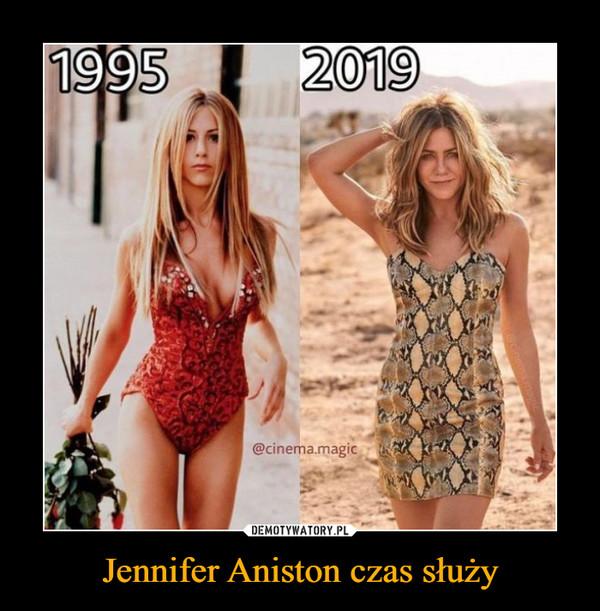 Jennifer Aniston czas służy –
