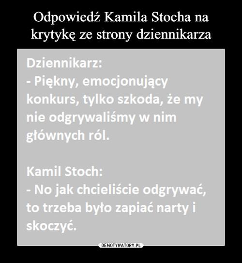 Odpowiedź Kamila Stocha na krytykę ze strony dziennikarza