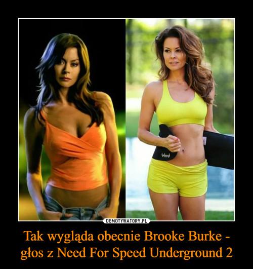 Tak wygląda obecnie Brooke Burke - głos z Need For Speed Underground 2