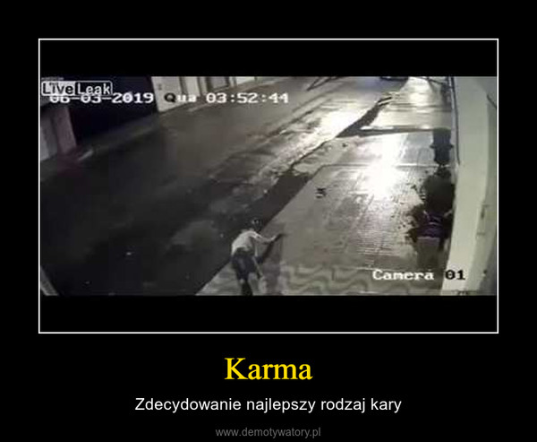 Karma – Zdecydowanie najlepszy rodzaj kary