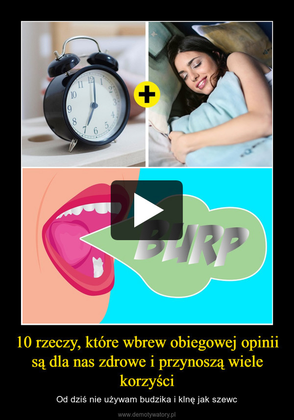 10 rzeczy, które wbrew obiegowej opinii są dla nas zdrowe i przynoszą wiele korzyści – Od dziś nie używam budzika i klnę jak szewc