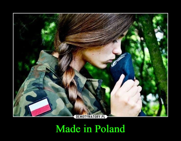 Made in Poland –
