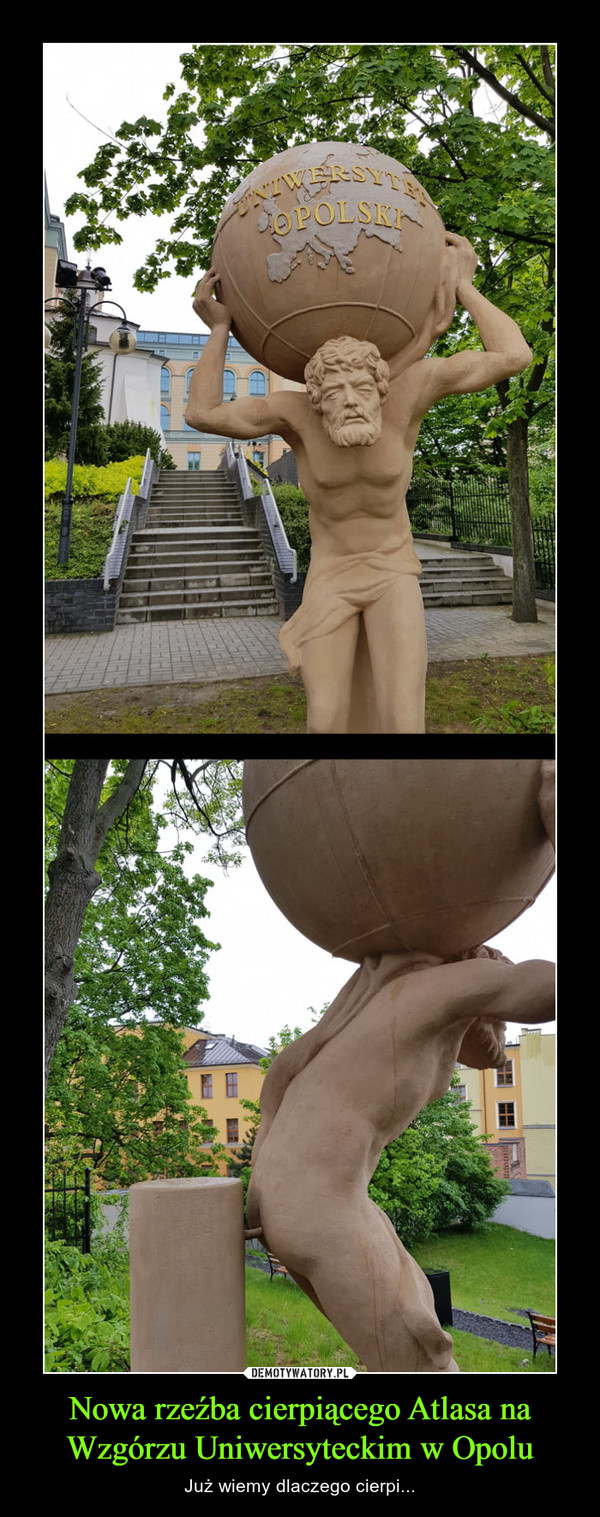 Nowa rzeźba cierpiącego Atlasa na Wzgórzu Uniwersyteckim w Opolu – Już wiemy dlaczego cierpi...