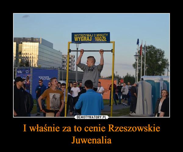I właśnie za to cenie Rzeszowskie Juwenalia –