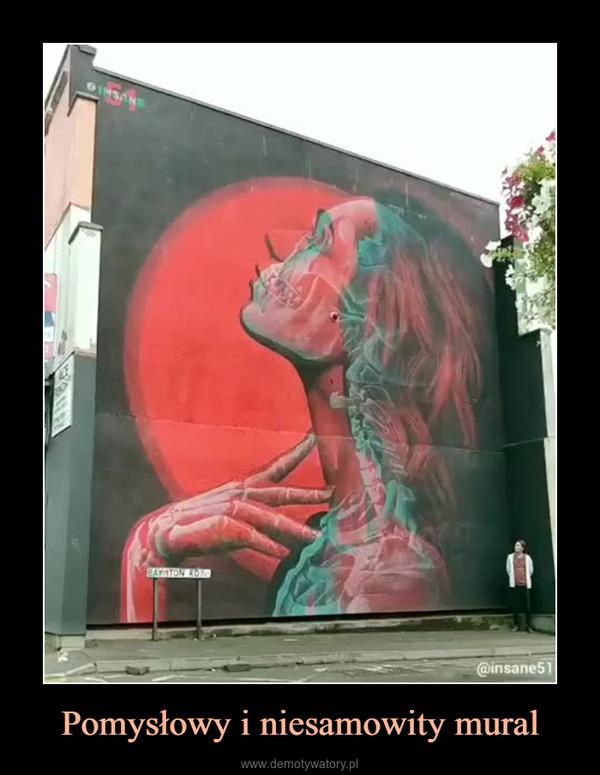 Pomysłowy i niesamowity mural –
