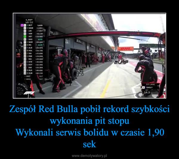 Zespół Red Bulla pobił rekord szybkości wykonania pit stopuWykonali serwis bolidu w czasie 1,90 sek –