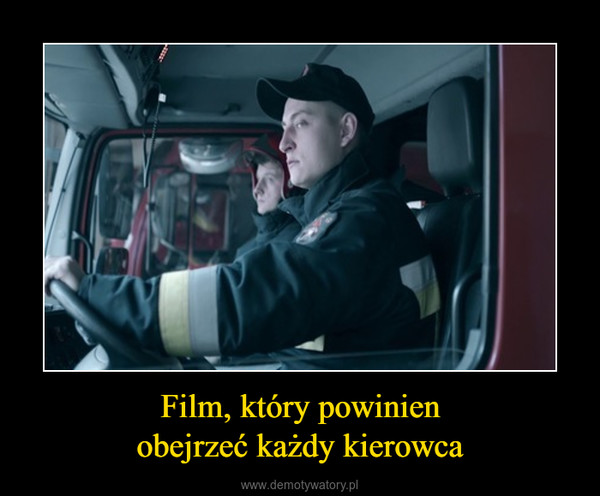 Film, który powinienobejrzeć każdy kierowca –