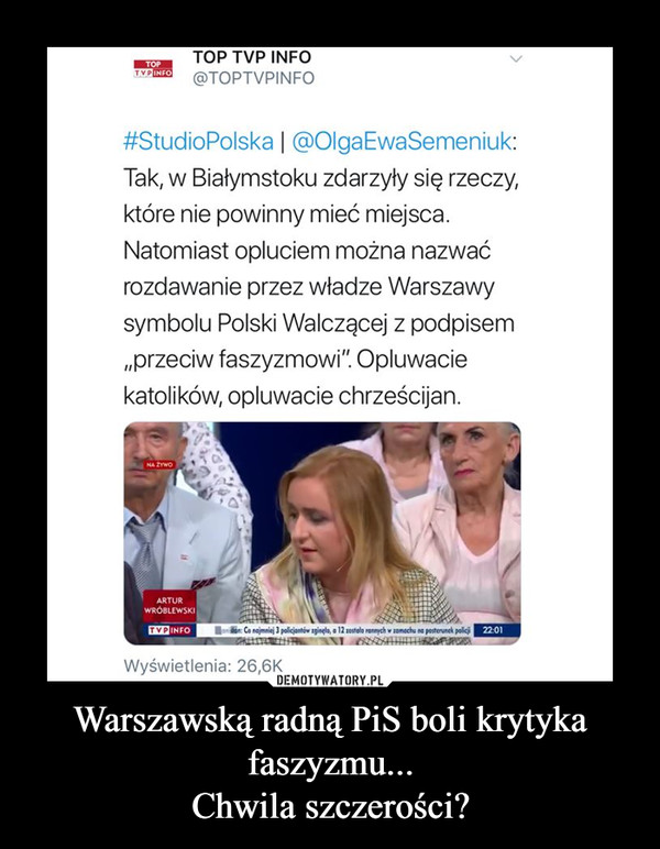 Warszawską radną PiS boli krytyka faszyzmu...Chwila szczerości? –