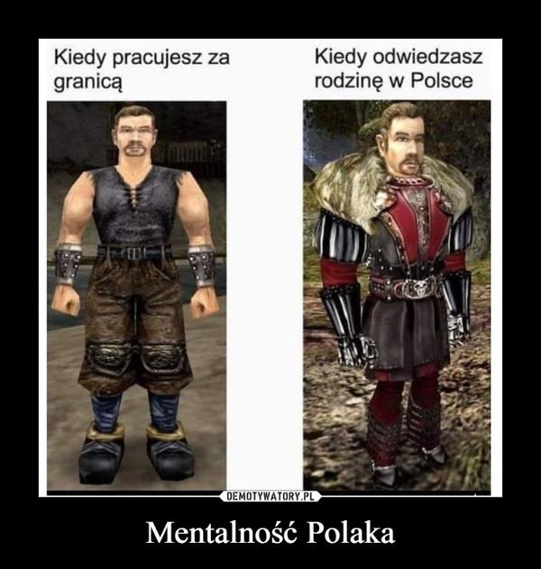 Mentalność Polaka –