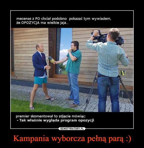 Kampania wyborcza pełną parą :) –