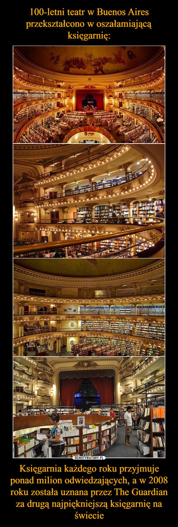 Księgarnia każdego roku przyjmuje ponad milion odwiedzających, a w 2008 roku została uznana przez The Guardian za drugą najpiękniejszą księgarnię na świecie –