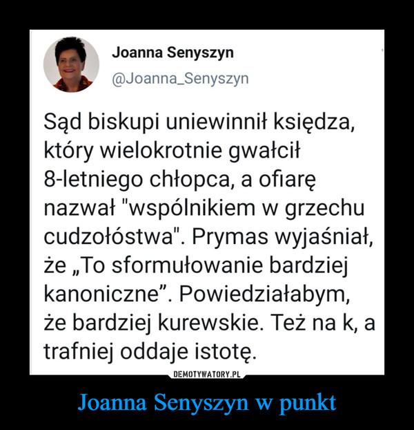 Joanna Senyszyn w punkt –