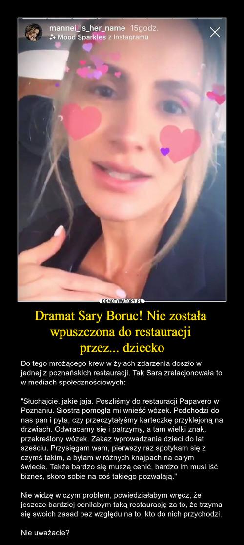 Dramat Sary Boruc! Nie została  wpuszczona do restauracji  przez... dziecko
