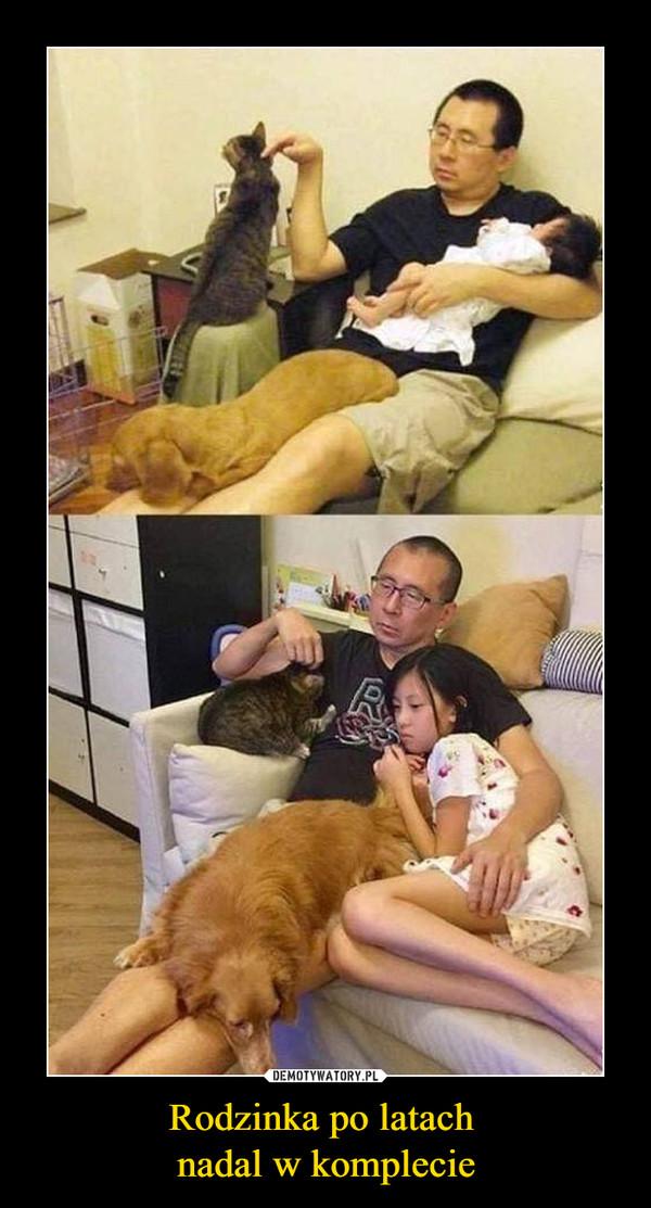 Rodzinka po latach nadal w komplecie –