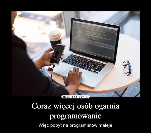 Coraz więcej osób ogarnia programowanie – Więc popyt na programistów maleje