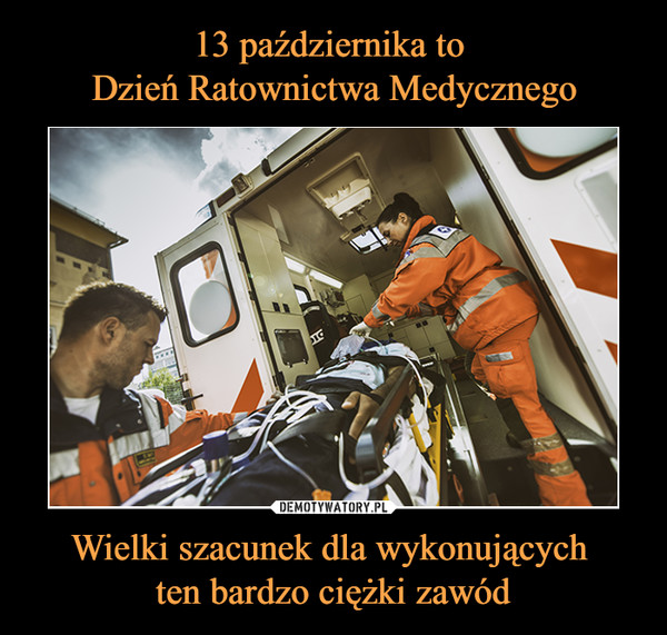 Wielki szacunek dla wykonujących ten bardzo ciężki zawód –  Ratownictwo Medyczne - łączy nas wspólna pasja.29 min ·