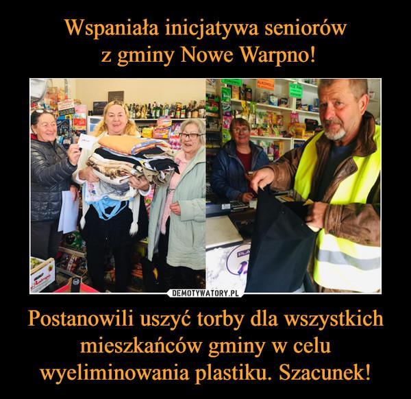 Postanowili uszyć torby dla wszystkich mieszkańców gminy w celu wyeliminowania plastiku. Szacunek! –