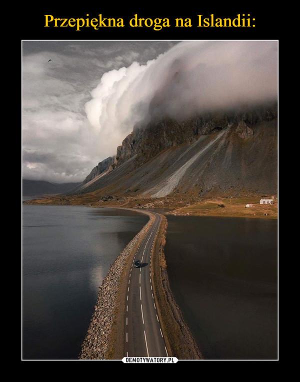 Przepiękna droga na Islandii: