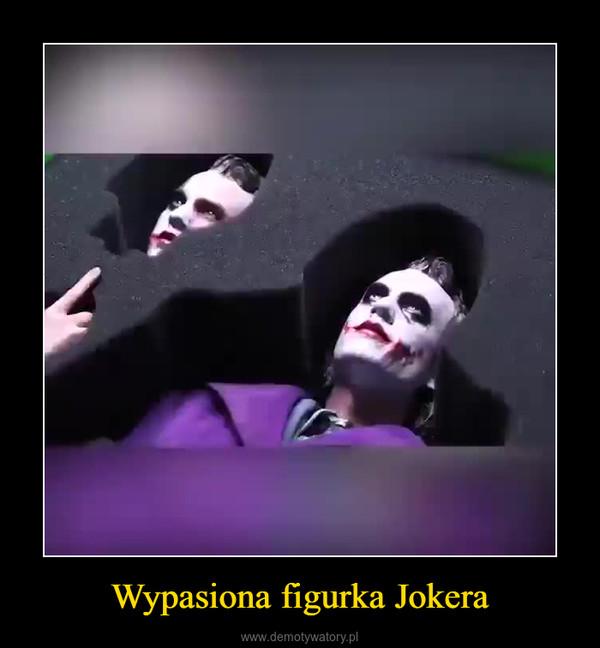 Wypasiona figurka Jokera –