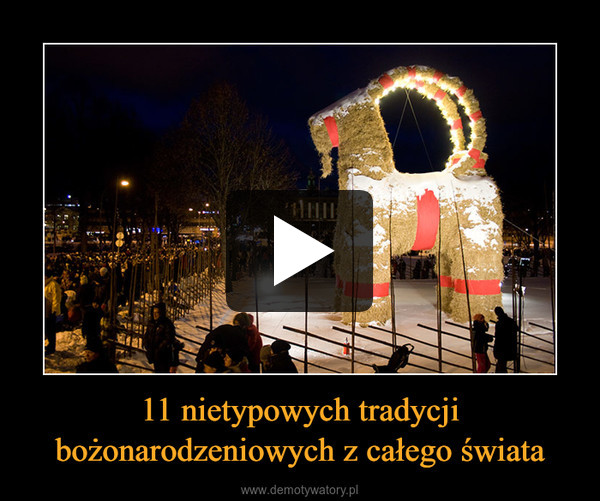 11 nietypowych tradycji bożonarodzeniowych z całego świata –