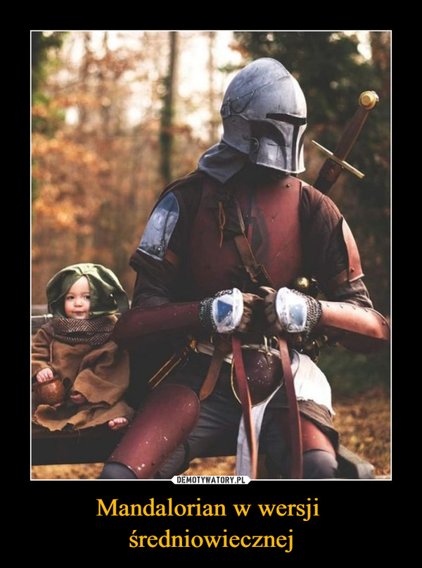 Mandalorian w wersji średniowiecznej –
