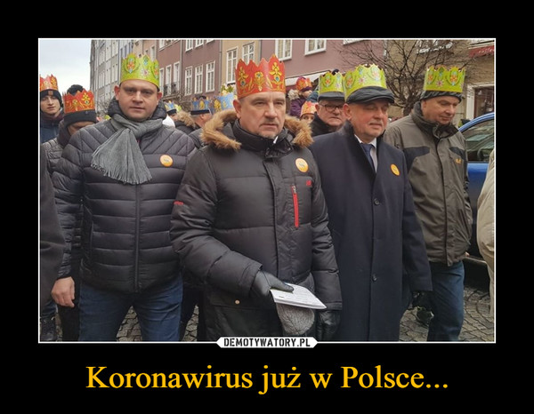 Koronawirus już w Polsce... –
