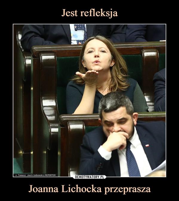 Joanna Lichocka przeprasza –