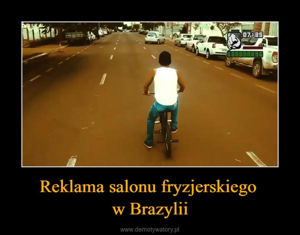 Reklama salonu fryzjerskiego w Brazylii –