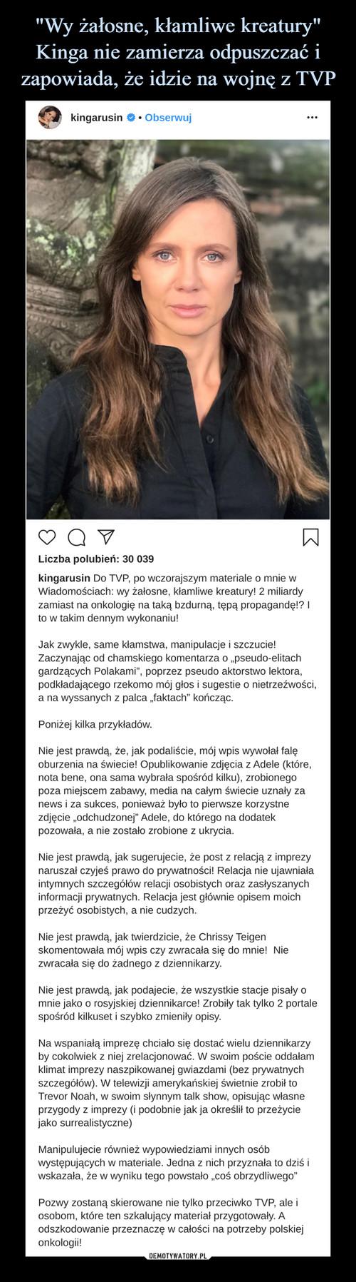 """""""Wy żałosne, kłamliwe kreatury"""" Kinga nie zamierza odpuszczać i zapowiada, że idzie na wojnę z TVP"""