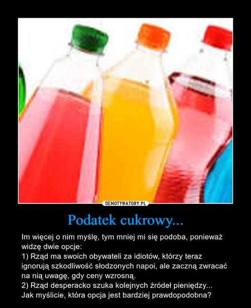 Podatek cukrowy...