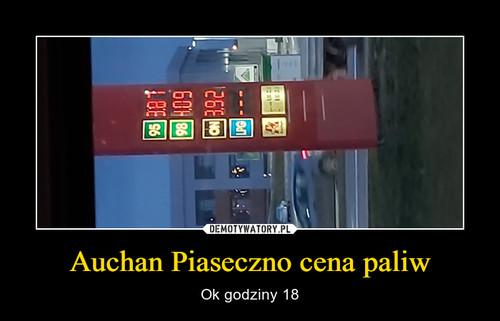 Auchan Piaseczno cena paliw