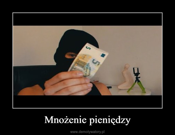 Mnożenie pieniędzy –