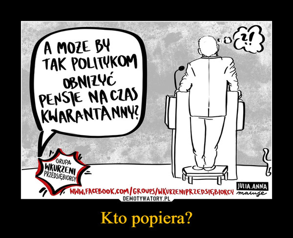 Kto popiera? –