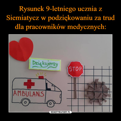 Rysunek 9-letniego ucznia z Siemiatycz w podziękowaniu za trud dla pracowników medycznych: