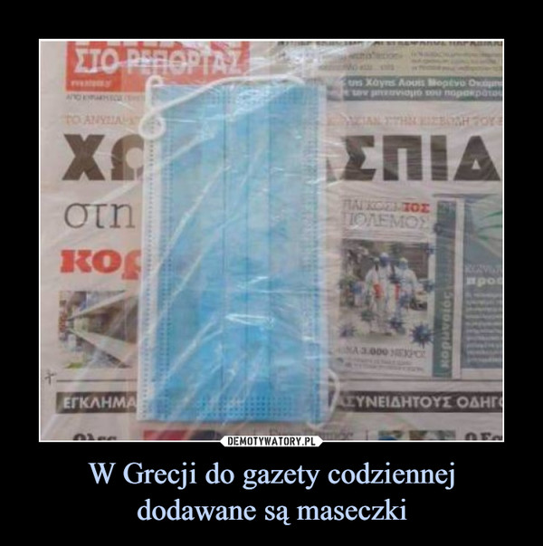 W Grecji do gazety codziennejdodawane są maseczki –