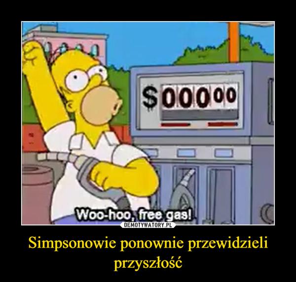 Simpsonowie ponownie przewidzieli przyszłość –