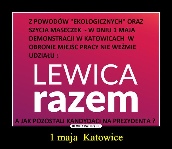 1 maja  Katowice –