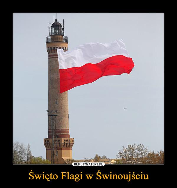 Święto Flagi w Świnoujściu –