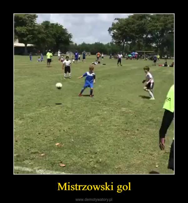 Mistrzowski gol –