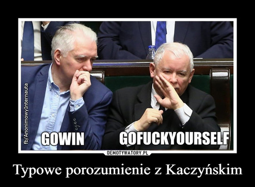 Typowe porozumienie z Kaczyńskim